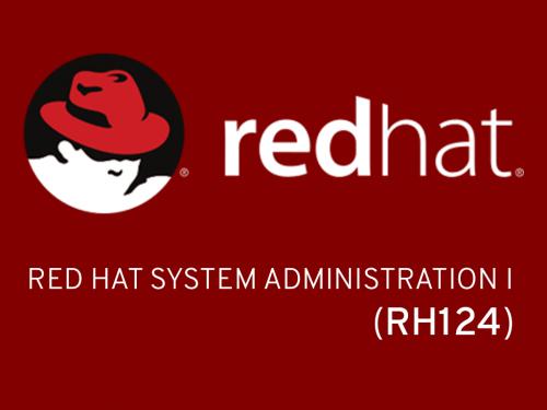 Red Hat System Administration I (RH124)